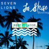 Seven Lions - Keep It Close (La Shae Bootleg)