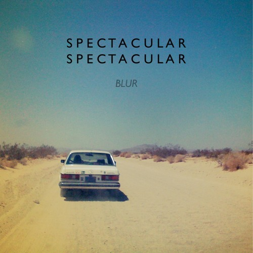 All The Way, by Spectacular Spectacular