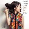 Chạy (On my way) - Phùng Khánh Linh (320kbps)