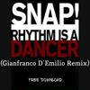 Snap! - Rhythm Is A Dancer (Gian Demilio Remix)[FREE DL]
