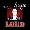 DnB Girls L.O.U.D. Podcast #33 - SAGE