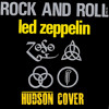Led Zeppelin - Rock and Roll (HUDSON cover)