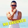 No Excuses (Không Viện Lý Do) [English/Vietnamese lyrics]