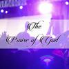 The Praise of God