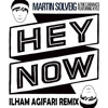 Martin Solveig - Hey Now (Ilham Agifari Remix)