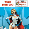 Who is Power Girl? - Krypton Report: The Supergirl Podcast