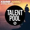 KSHMR - JAMMU (KYFRA Remix)