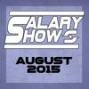 Salaryshow August 2015