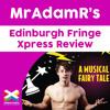 Zanna, Don't! the Musical - MrAdamR's Edinburgh Fringe Xpress Review - ****