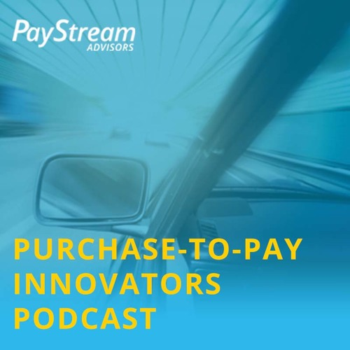 Purchase-to-Pay Innovators Podcast: General Russel Honoré