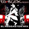 Mix Reggaeton 2004 - 2005 - DJ BLACK