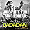 Big Famili - BADADAM - Dub Plate for SingleDread Sound 2015