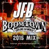 Boomtown Mix 2015 mp3