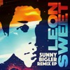 Leon Sweet - Sunny Bigler (Fingerman's Hot Digits Re-Work) Preview