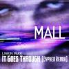 Linkin Park - It Goes Through (Cypher Remix)