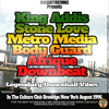KING ADDIES, STONE LOVE, METRO MEDIA, BODY GUARD, AFRIQUE AND DOWNBEAT INSIDE THE CULTURE CLUB