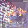 Critical Repair (Prod. By Tru King)