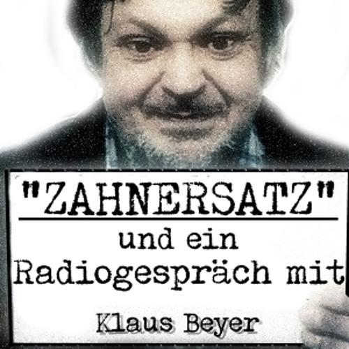 Radiogespräch mit Klaus Beyer & ZAHNERSATZ
