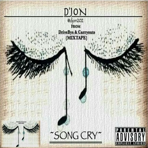 """Song Cry"""