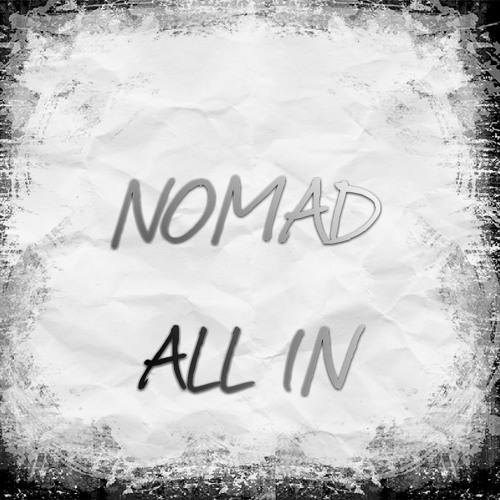 NOMAD - All IN