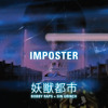 Bobby Raps - Imposter (Prod. SinGrinch + Bobby Raps)