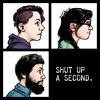 Shut up a Second - Earthquakes