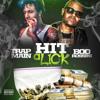 Download Trap Main ft. Boo Rossini - Hit A Lick Mp3