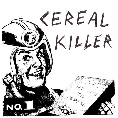CEREAL KILLER - Track I