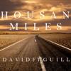Thousand Miles -  Rene David ft Guillermo Ortega