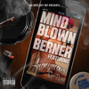 MIND BLOWN - Berner X Anonymous That Dude