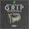 Peezy Gonzalez - Grip ft. Skate and J.O (prod. by Buck Pistorius)