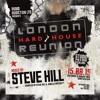 [FREE DJ MIX] London Hard House Reunion 2015 - Mixed by Steve Hill