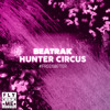 Hunter Circus (Out Now) [Free Is Better]