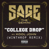 Sage The Gemini - College Drop (Winthrop Remix)