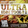 W. A. Production - What About Ultra EDM Tools 2