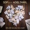 SDP - Ich will nur, dass du weißt (feat. Adel Tawil) [JWAG Edit]
