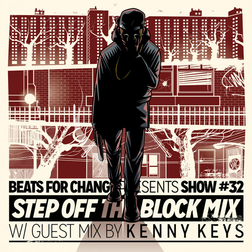 Step Off the Block Mix ft. Kenny Keys - Show #32