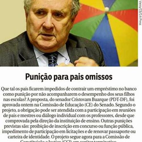 CBN COMUNITÁRIA DEBATE ENTRE LUIS CLAUDIO MEGIORIN E O  SEN. CRISTÓVAM PUNIÇÃO AOS PAIS DE ALUNOS