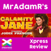 Calamity Jane Musical UK Tour 2015 - MrAdamR's Xpress Review