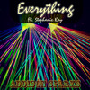 Everything Ft. Stephanie Kay Pt. 3 (Drum & Bass Mix)