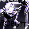 Herve Pagez - Robutt
