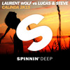 Laurent Wolf vs Lucas & Steve - Calinda 2K15 (Radio Edit) [Out Now]