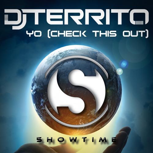 DJ Territo - Yo (Check This Out) inkl. Remixes