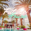 Future House - Sexy Pool Party Summer House Mix
