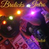 Brolicks Intro