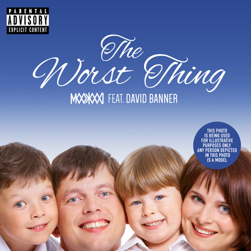 THE WORST THING FEAT. DAVID BANNER