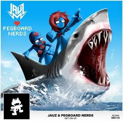 Jauz x Pegboard Nerds - Get On Up [Thissongissick.com Premiere]