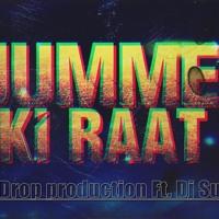 JUMME KI RAAT- DEMO ( W.T.F Remix ) Dew Drop production Ft. Dj Sud