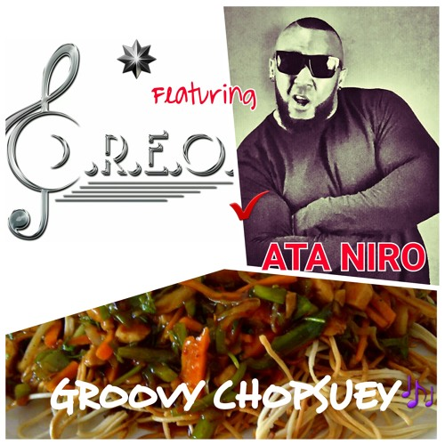 Claudius & O.R.E.O. Ft. ATA NIRO - Groovy Chopsuey