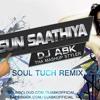 Sun Sathiya (Soul Tuch Remix) [ABCD 2] DJ ABK The Mashup Styler